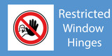 Restricted window hinges