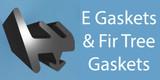E Gasket & Fir Tree Gaskets
