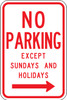 R7-3R-12  No Parking Except Sundays and Holidays