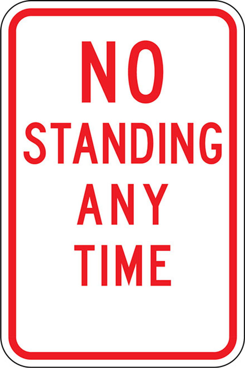 R7-4 No Standing Any Time