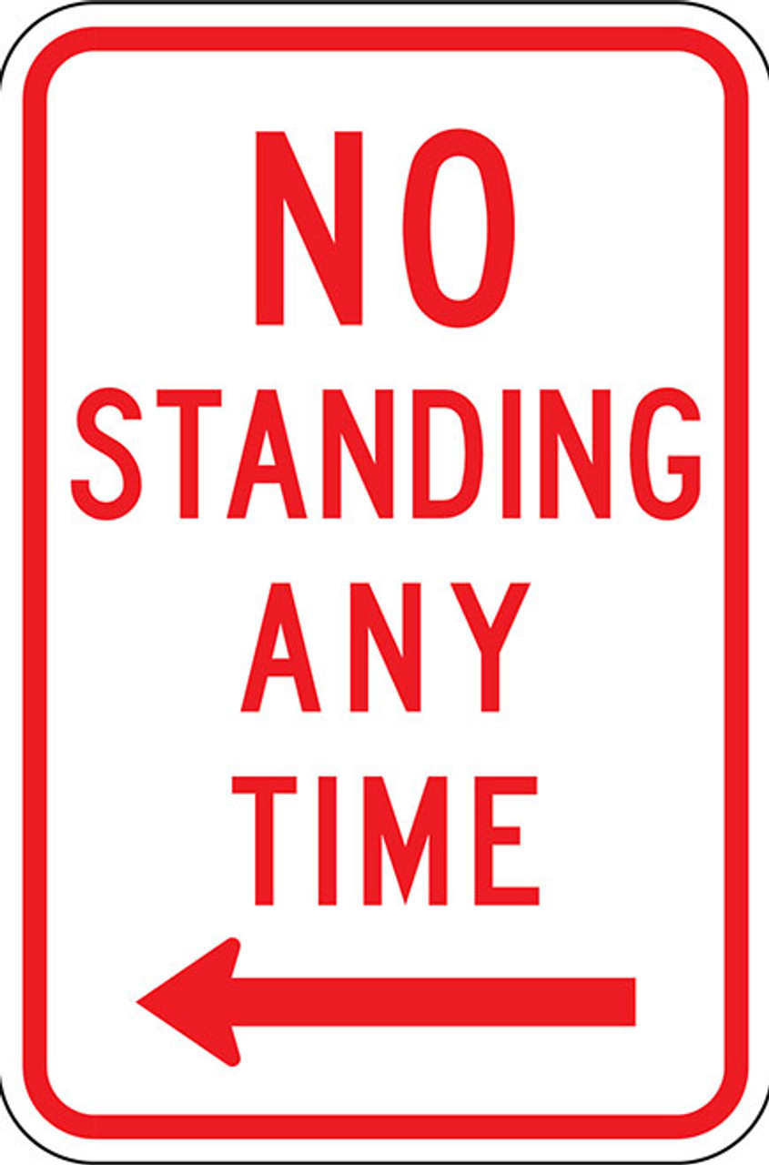 R7-4L No Standing Any Time