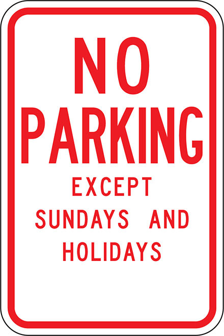 R7-3-12 No Parking Except Sundays and Holidays
