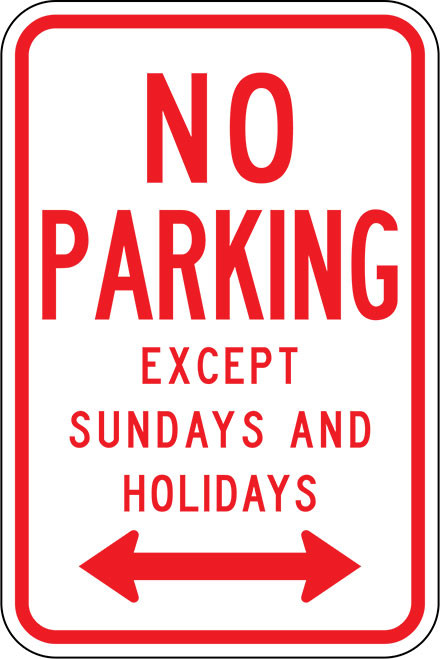 R7-3D-12 No Parking Except Sundays and Holidays