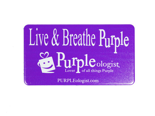 Live & Breathe Purple Magnet