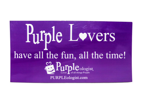 Purple Lovers Have All the Fun Car Magnet