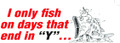 AFN ST206 Fun Decal I Only Fish On 5158-0036