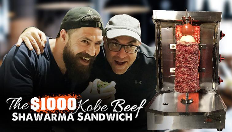 The $1000 Kobe Beef Shawarma Sandwich!