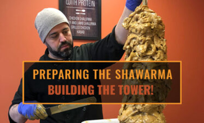Preparing the Shawarma – Building the Tower!