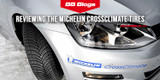 Reviewing the Michelin CrossClimate Tires