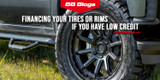Can I finance tires or rims if I have low credit or bad credit?