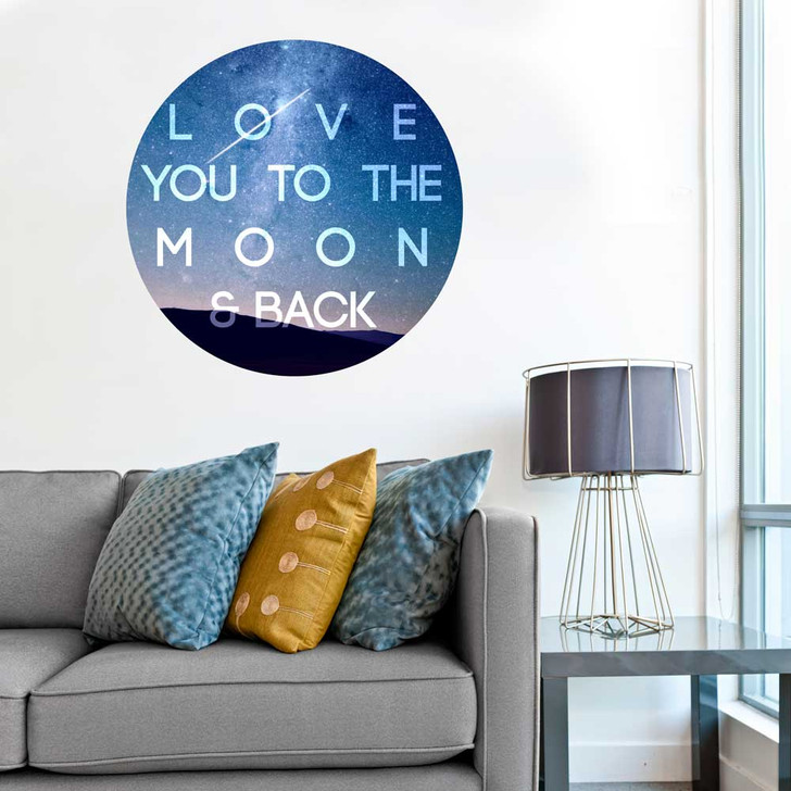Love you to the Moon and Back Wall Decal by Chromantics