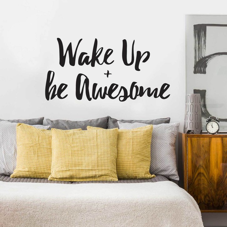 Wake Up & Be Awesome Wall Decal by Chromantics
