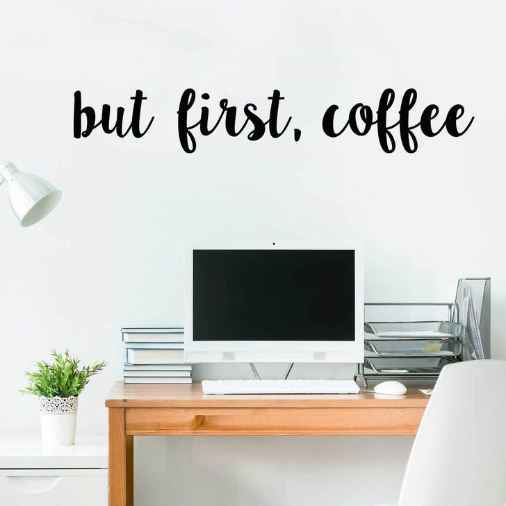 But First, Coffee Kiss Cut Wall Decal Set by Chromantics