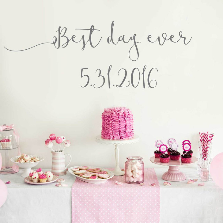 Best Day Ever Decal with Custom Date Wall Decal by Chromantics