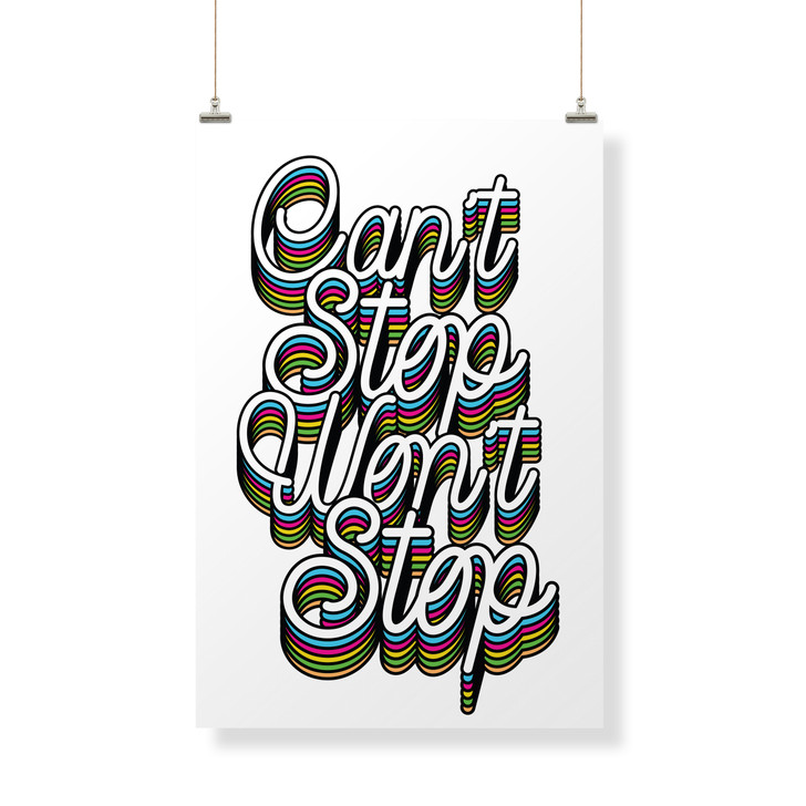 Can't Stop Won't Stop Decor Banner