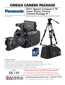 Panasonic EVA1 Special Package # 1