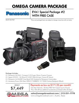 Panasonic EVA1 Special Package #2