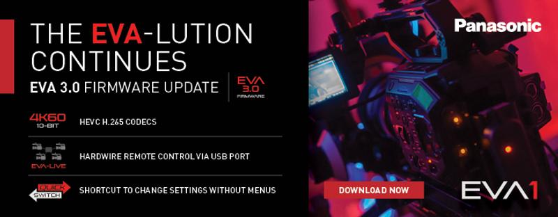 Panasonic Announcement: EVA1 3.0 Firmware Update