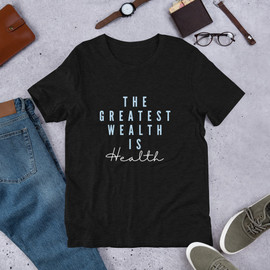 Pure and Balanced - Health Is Wealth Short-Sleeve Unisex T-Shirt
