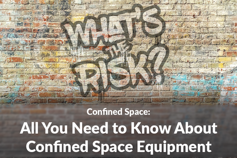 All You Need to Know About Confined Space Equipment