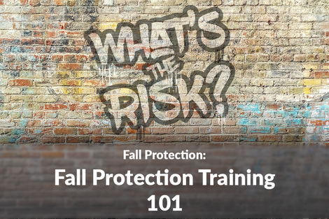 Fall Protection Training 101