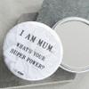 Super Mum Pocket Mirror
