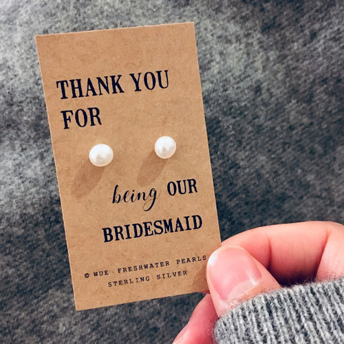 Bridesmaid Thank You Pearl Earrings