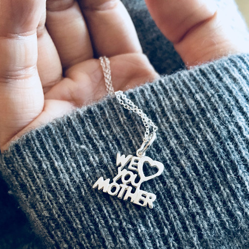 We Love You Mother Silver Necklace
