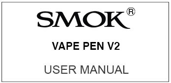 smok vape pen v2 user manual