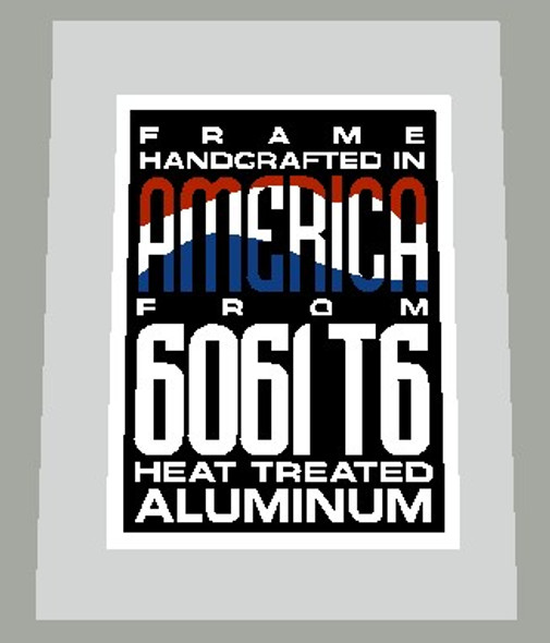 """GT Tubing Decal """"Frame Handcrafted in America From 6061 T6 Heat Treated Aluminum - 1 Piece"""