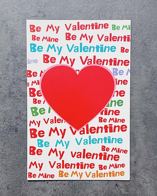 Be My Valentine... | VALENTINE'S DAY CARD