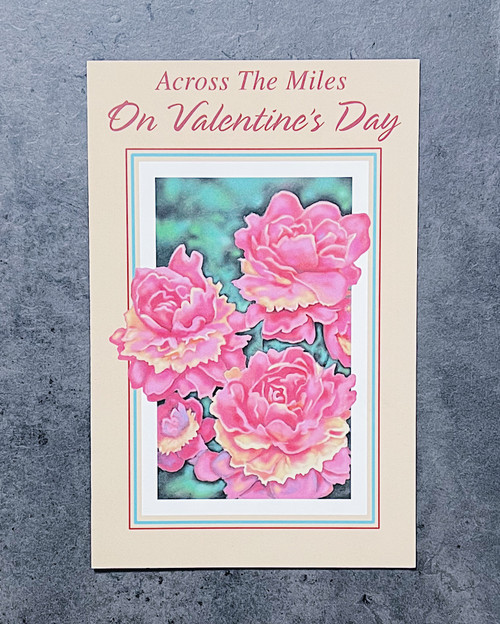 Across The Miles... | VALENTINE'S DAY CARD