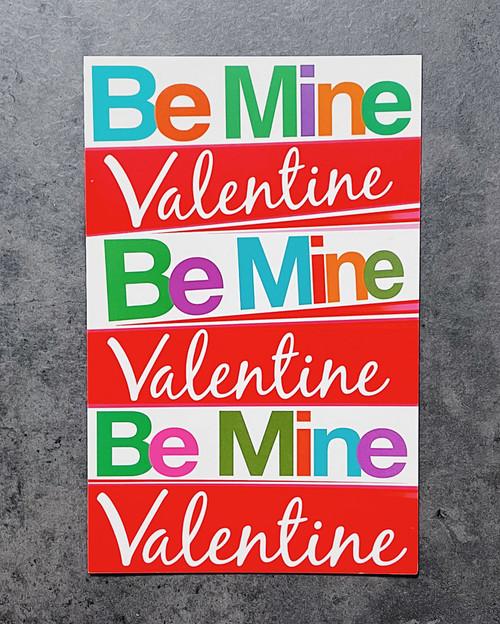 Be Mine Valentine... | VALENTINE'S DAY CARD