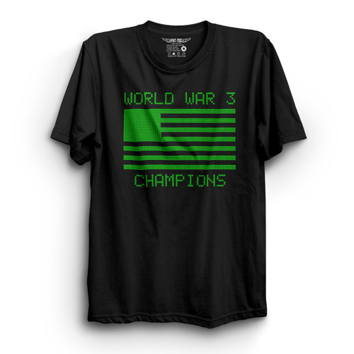 World War 3 Champions T-Shirt