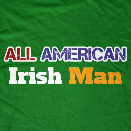 All American Irish Man T-Shirt