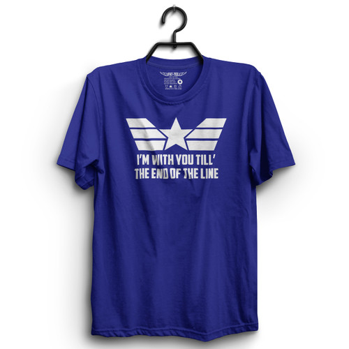 I'm With You Till The End Of The Line T-Shirt