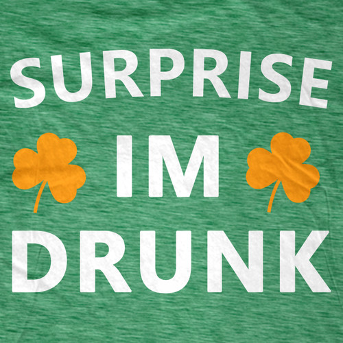 Surprise, I'm Drunk!