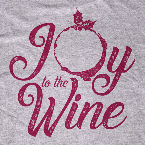 Joy to the Wine T-Shirt