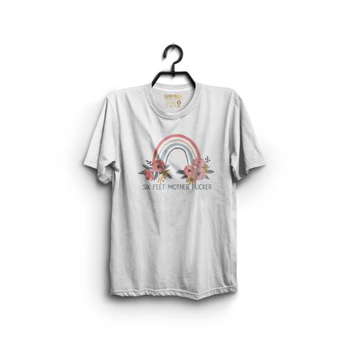 Six Feet Mother Fucker T-Shirt