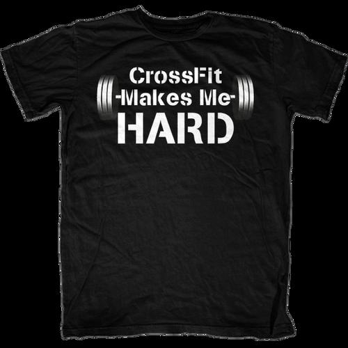 CrossFit Makes Me Hard T-Shirt