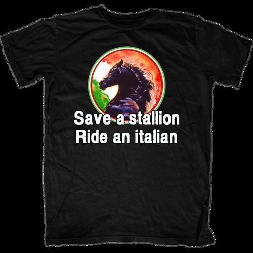 Save a Stallion Ride an Italian T-Shirt