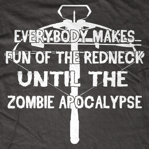 Everybody Makes Fun of the Redneck T-Shirt