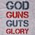 God Guns Guts Glory T-Shirt