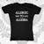 Allergic to Algebra T-Shirt