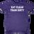 Eat, Clean, Train Dirty T-Shrit
