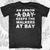 An Arrow a Day T-Shirt