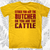 Either You are the Butcher or You are the Cattle T-Shirt