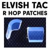 Elvish Tac R Hop Patch   Pre-Cut R Hop Barrel Patches