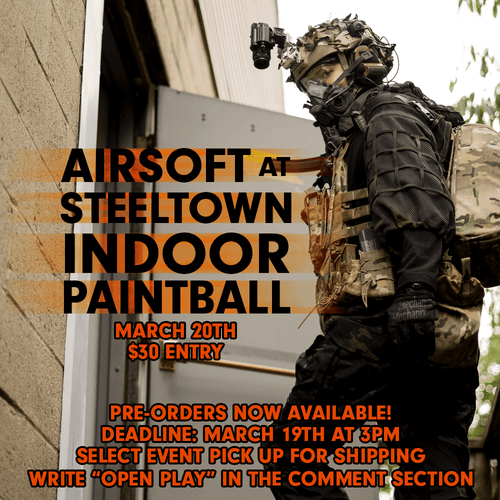 Airsoft at Steeltown Indoor Paintball Admission | Pre-Order