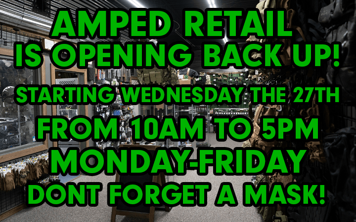 Amped Airsoft curb side pick up monday through friday noon to five